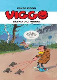 Viggo - skynd dig, Viggo