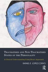 Traumatised and Non-Traumatised States of the Personality