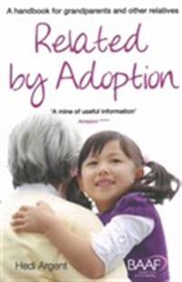 Related by adoption - a handbook for grandparents and other relatives