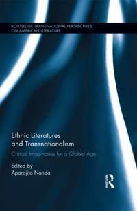 Ethnic Literatures and Transnationalism