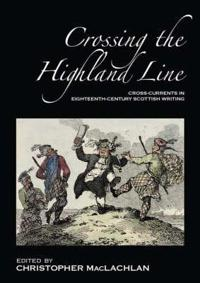 Crossing the Highland Line