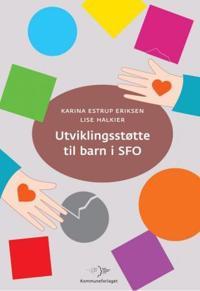 Utviklingsstøtte til barn i SFO - Karina Estrup Eriksen, Lise Halkier   Ridgeroadrun.org