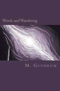 Words and Wandering