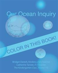 Our Ocean Inquiry: Book One