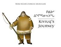 Kiviuq's Journey (English/Inuktitut)
