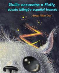 Guille Encuentra a Fluffy, Bilingue Espanol-Frances