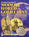 Standard Catalog of Modern World Gold Coins 1801-present