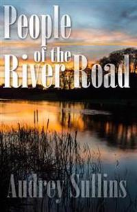 The People of the River Road