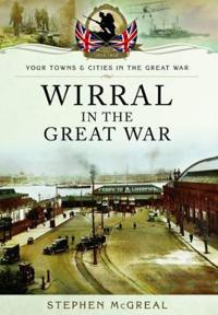 Wirral in the Great War