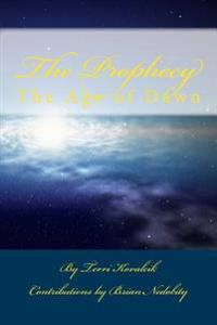 The Prophecy: The Age of Dawn