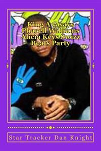 King A G Says Pharell Williams Alicia Keys Swizz Beats Party: Celebrity Parties Today and in the Future Peep
