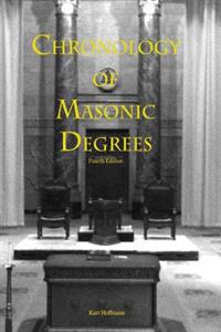 Chronolgy of Masonic Degrees