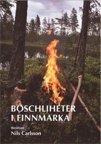 Böschliheter i Finnmarka - Nils Carlsson pdf epub