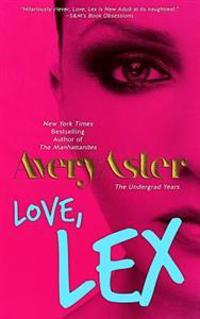 Love, Lex: (The Undergrad Years #1) New Adult Contemporary Romance