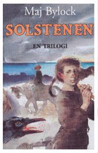 Solstenen : en trilogi