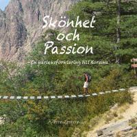 Skönhet och passion - En kärleksförklaring till Korsika