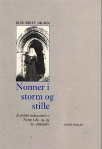 Nonner i storm og stille - Else-Britt Nilsen pdf epub