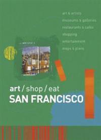 Art / Shop / Eat San Francisco