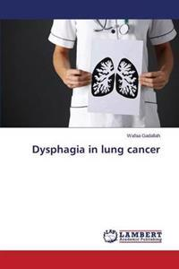 Dysphagia in Lung Cancer