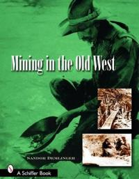 Mining in the Old West