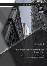 Finanzinvestoren Im Schatten Der Finanzkrise