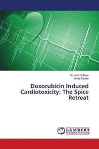 Doxorubicin Induced Cardiotoxicity