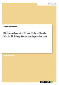 Bilanzanalyse Der Firma Hubert Burda Media Holding Kommanditgesellschaft