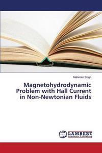 Magnetohydrodynamic Problem with Hall Current in Non-Newtonian Fluids