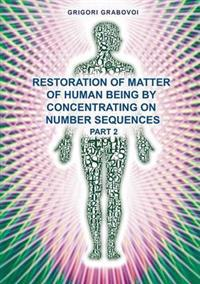 """Restoration of Matter of Human Being by Concentrating on Number Sequence"" - Part2"