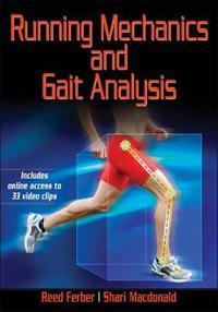 Running Mechanics and Gait Analysis: Enhancing Performance and Injury Prevention
