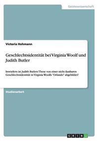 Geschlechtsidentitat Bei Virginia Woolf Und Judith Butler