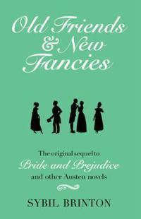 Old Friends & New Fancies