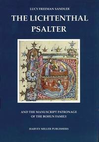 The Lichtenthal Psalter And The Manuscript Patronage Of the Bohun Family