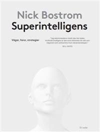 Superintelligens : vägar, faror, strategier