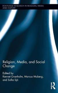 Religion, Media, and Social Change