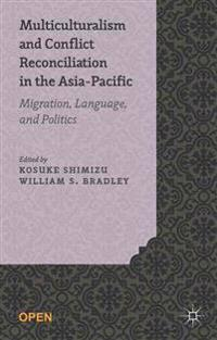 Multiculturalism and Conflict Reconciliation in the Asia-Pacific