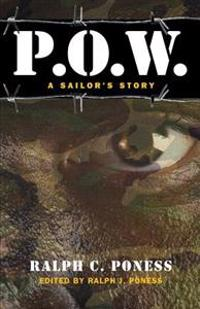 P.O.W.: A Sailor's Story