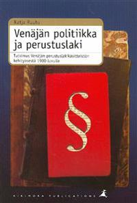 Venäjän politiikka ja perustuslaki