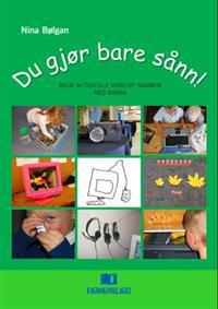 Du gjør bare sånn! - Nina Bølgan | Inprintwriters.org
