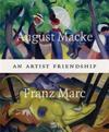 August Macke & Franz Marc
