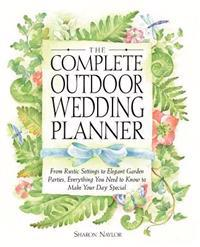 The Complete Outdoor Wedding Planner