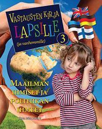 Vastausten kirja lapsille (ja vanhemmille) 3