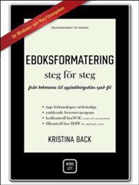 Eboksformatering steg för steg : från bokmanus till uppladdningsbar epub-fil