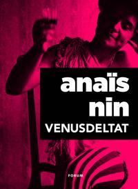 Venusdeltat : erotiska noveller