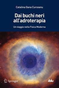 Antimateria, Adroterapia E Buchi Neri