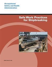 Safe Work Practices for Shipbreaking