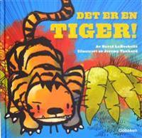 Det er en tiger!
