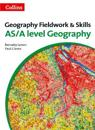 Geography Fieldwork and Skills: For As/A-Level