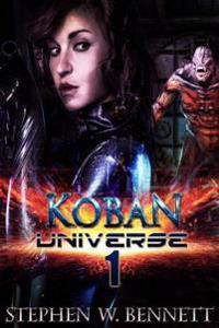 Koban Universe 1