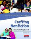 Crafting Nonfiction: Intermediate: Lessons on Writing Process, Traits, and Craft [With CDROM]